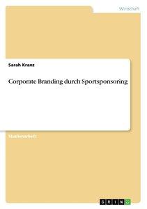 Corporate Branding durch Sportsponsoring