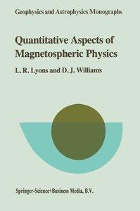 Quantitative Aspects of Magnetospheric Physics