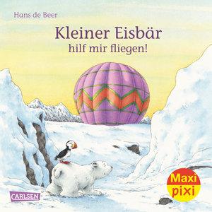 Maxi-Pixi Nr. 222: VE 5 Kleiner Eisbär, hilf mir fliegen