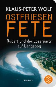 Ostfriesenfete. Rupert und die Loser-Party auf Langeoog.
