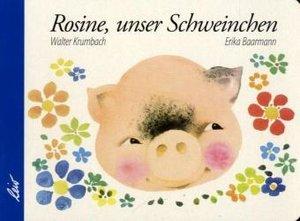 Rosine, unser Schweinchen
