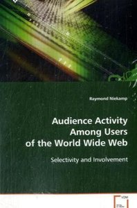 Audience Activity Among Users of the World Wide Web