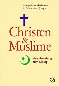 Christen & Muslime