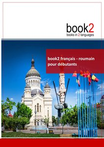 book2 français - roumain pour débutants