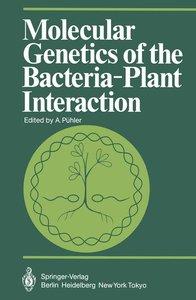 Molecular Genetics of the Bacteria-Plant Interaction