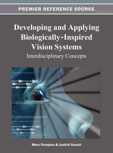 Developing and Applying Biologically-Inspired Vision Systems: In