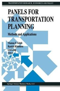 Panels for Transportation Planning