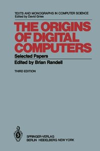 The Origins of Digital Computers