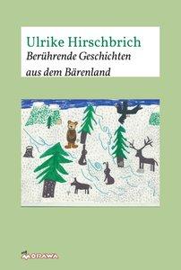 Berührende Geschichten aus dem Bärenland