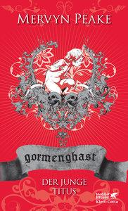 Gormenghast / Der junge Titus