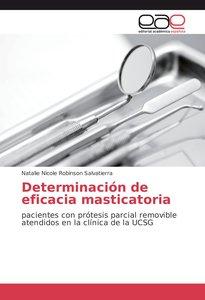 Determinación de eficacia masticatoria