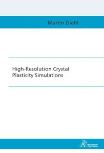 High-Resolution Crystal Plasticity Simulations