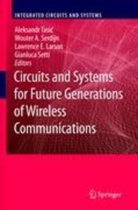 Circuits and Systems for Future Generations of Wireless Communic