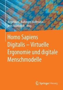 Homo Sapiens Digitalis - Virtuelle Ergonomie und digitale Mensch