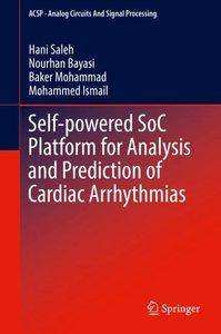Self-powered SoC Platform for Analysis and Prediction of Cardiac