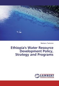 Ethiopia\'s Water Resource Development Policy, Strategy and Prog