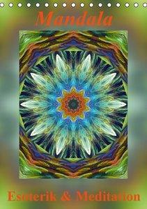 Mandala - Esoterik & Meditation (Tischkalender 2016 DIN A5 hoch)