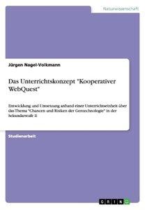 """Das Unterrichtskonzept """"Kooperativer WebQuest"""""""