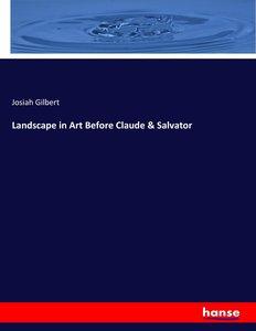 Landscape in Art Before Claude & Salvator