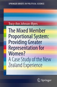 The Mixed Member Proportional System: Providing Greater Represen