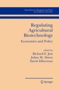 Regulating Agricultural Biotechnology