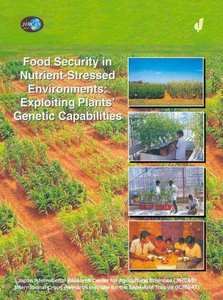 Food Security in Nutrient-Stressed Environments: Exploiting Plan