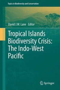 Tropical Islands Biodiversity Crisis: