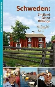 Schweden: Småland, Öland, Blekinge