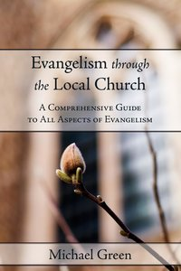 Evangelism through the Local Church