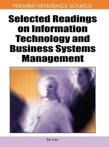 Selected Readings on Information Technology and Business Systems