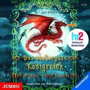 Das verborgene Königreich - Der Prinz von Eidolon, 4 Audio-CDs