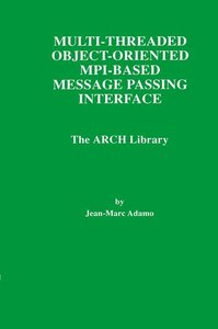 Multi-Threaded Object-Oriented MPI-Based Message Passing Interfa
