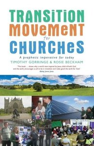 The Transition Movement for Churches: A Prophetic Imperative for