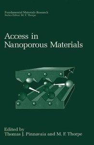 Access in Nanoporous Materials