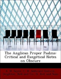 The Anglican Proper Psalms: Critical and Exegetical Notes on Obs
