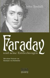 Faraday und seine Entdeckungen