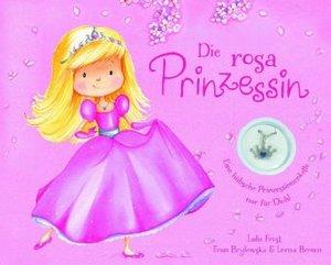 Die rosa Prinzessin