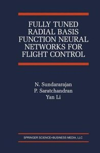 Fully Tuned Radial Basis Function Neural Networks for Flight Con