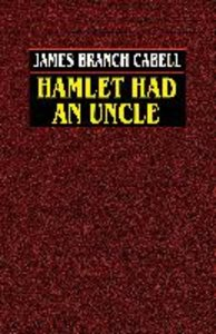 Hamlet Had an Uncle