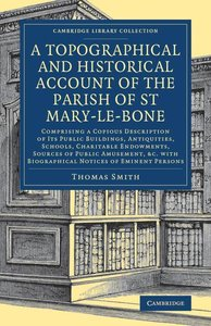 A Topographical and Historical Account of the Parish of St Mary-