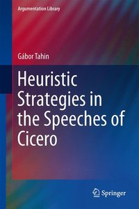 Heuristic Strategies in the Speeches of Cicero