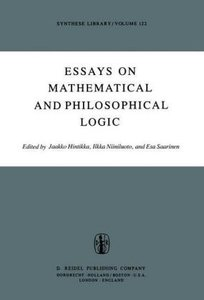 Essays on Mathematical and Philosophical Logic