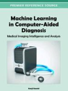 Machine Learning in Computer-Aided Diagnosis: Medical Imaging In