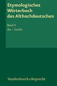Etymologisches Wörterbuch des Althochdeutschen, Band 004 / Etymo