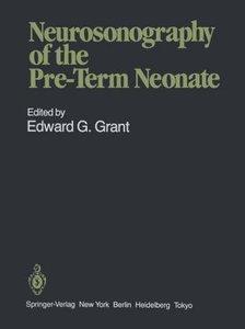 Neurosonography of the Pre-Term Neonate