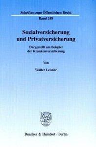 Sozialversicherung und Privatversicherung.