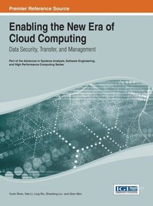Enabling the New Era of Cloud Computing: Data Security, Transfer