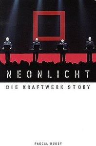 Neonlicht - Die Kraftwerk Story