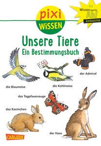 Pixi Wissen, Band 30: VE 5 Unsere Tiere
