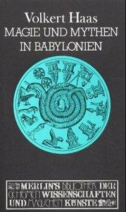 Magie und Mythen in Babylonien